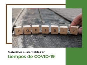 materiales sustentables covid19