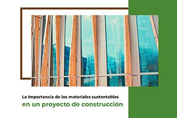 materiales sustentables en tu proyecto de construcción